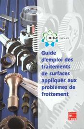 Guide d'emploi des traitements de surface appliques aux problemes de frottement - Intérieur - Format classique