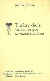 Theatre choisi: venceslas, antigone, le veritable saint genest - Intérieur - Format classique