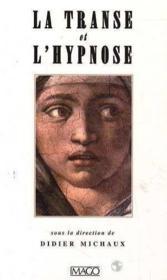 Transe Et Hypnose (La) - Couverture - Format classique