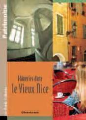 Flâneries dans le vieux Nice - Couverture - Format classique