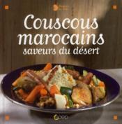Couscous marocains ; saveurs du dessert - Couverture - Format classique