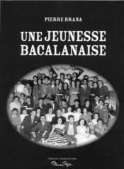 Une jeunesse bacalanaise - Couverture - Format classique