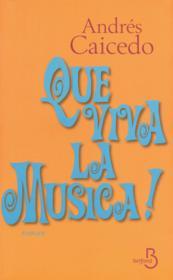 Que viva la musica ! - Couverture - Format classique