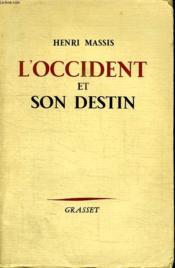 L Occident Et Son Destin. - Couverture - Format classique