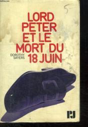 Lord Peter Et Le Mort Du 18 Juin. - Couverture - Format classique