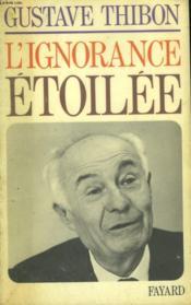 L'Ignorance Etoilee. - Couverture - Format classique