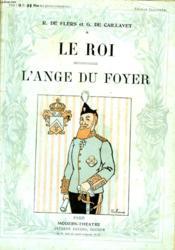 Le Roi Suivi De L'Ange Du Foyer. - Couverture - Format classique