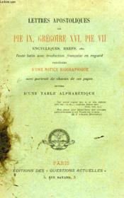 Lettres Apostoliques De Pie Ix, Gregoire Xvi, Pie Vii, Encycliques, Brefs, Etc. - Couverture - Format classique
