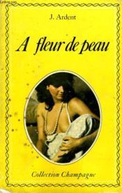 A Fleur De Peau - N°1 - Couverture - Format classique