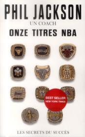 Un coach, onze titres NBA ; les secrets du succès - Couverture - Format classique