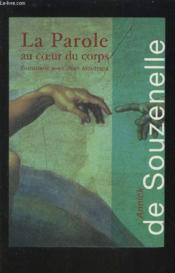 La Parole Au Coeur Du Corps - Couverture - Format classique