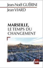 Marseille, le temps d'un projet - Couverture - Format classique