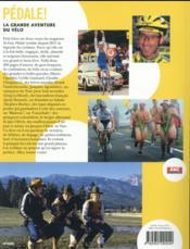 Pédale ! ; la grande aventure du vélo - 4ème de couverture - Format classique