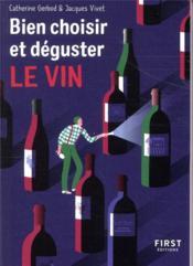 Bien choisir et déguster le vin - Couverture - Format classique