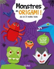 Monstres en origami ! - Couverture - Format classique