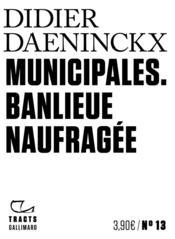 Municipales ; banlieue naufragée - Couverture - Format classique