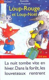 Loup-Rouge.. 5. Loup-Rouge et Loup-Noël - Intérieur - Format classique
