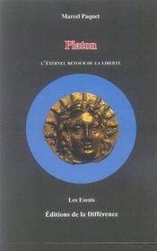 Platon, l'éternel retour de la liberte - Intérieur - Format classique