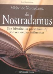 Michel De Nostredame Dit Nostradamus - Couverture - Format classique
