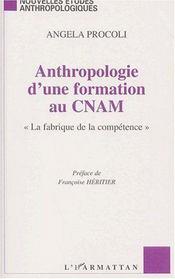Anthropologie d'une formation au cnam -