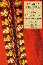 Le roi d'Afghanistan ne nous a pas mariés - Intérieur - Format classique