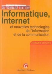 Dictionnaire pratique informatique, internet et nouvelles technologies de l'information et de la communication - Couverture - Format classique