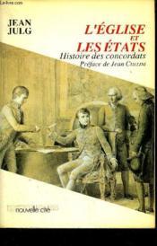 L'eglise et les etats histoire des concordats - Couverture - Format classique