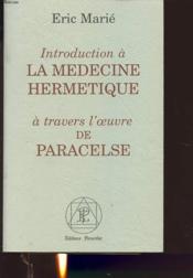 Introduction a la medecine hermetique - Couverture - Format classique