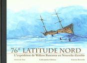76° latitude nord ; l'expédition de Willem Barentsz en Nouvelle Zélande - Intérieur - Format classique