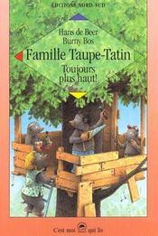 La Famille Taupe Tatin Toujours Plus Haut - Intérieur - Format classique