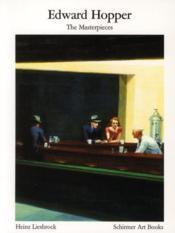 Edward Hopper ; the masterpieces - Couverture - Format classique