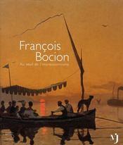 Francois boçion ; au seuil de l'impressionnisme - Intérieur - Format classique