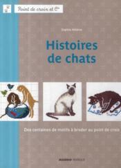 Histoires de chats ; des centaines de motifs à broder au point de croix - Couverture - Format classique