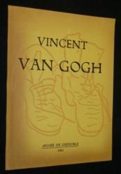 Vincent Van Gogh. Catalogue de l'exposition réalisée au musée de Grenoble en 1951 - Couverture - Format classique