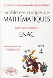 Questionnements automatisables de mathématiques aux concours ENAC 2007-2010 t.3 - Couverture - Format classique