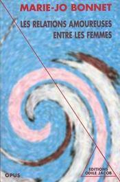 Les relations amoureuses entre les femmes - xvie-xxe siecle - Intérieur - Format classique
