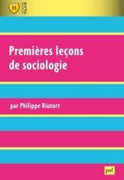 Premières leçons de sociologie (4e édition) - Couverture - Format classique