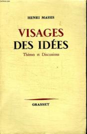 Visages Des Idees. Themes Et Discussions. - Couverture - Format classique