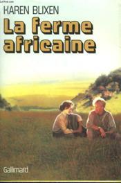 La Ferme Africaine. - Couverture - Format classique