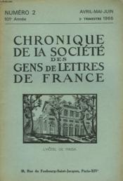 CHRONIQUE DE LA SOCIETE DES GENS DE LETTRES DE FRANCE N°2, 102e ANNEE ( 2e TRIMESTRE 1966) - Couverture - Format classique