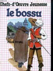 Chefs D'Oeuvre Jeunesse - Le Bossu - Couverture - Format classique