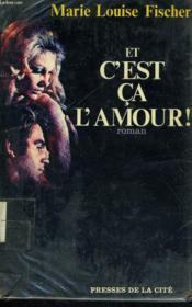 Et C'Est Ca L'Amour - Couverture - Format classique