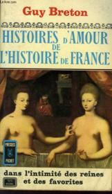 Histoires D'Amour De L'Histoire De France - Tome 3 - Couverture - Format classique