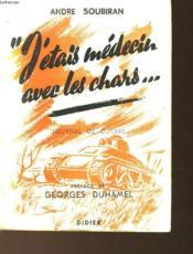 J'Etais Medecin Avec Les Chars... Journal De Guerre - Couverture - Format classique