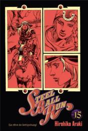 Jojo's bizarre adventure - saison 7 ; steel ball run T.15 - Couverture - Format classique