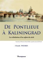 De Pontlieue à Kaliningrad ; les tribulations d'un enfant du siècle - Couverture - Format classique