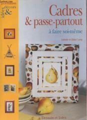 Cadres Et Passe Partout A Faire Soi-Meme - Couverture - Format classique