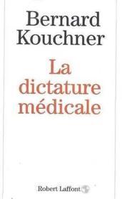 La dictature médicale - Couverture - Format classique