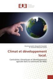 Climat et developpement local. - contraintes climatiques et developpement agricole dans la commune d - Couverture - Format classique