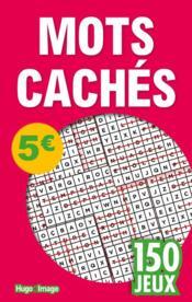 150 jeux mots cachés - Couverture - Format classique